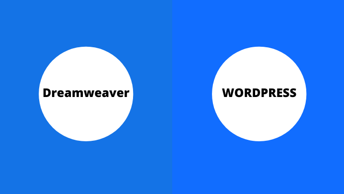 Dreamweaver Vs WordPress – Which Is The Best Tool To Create Websites?