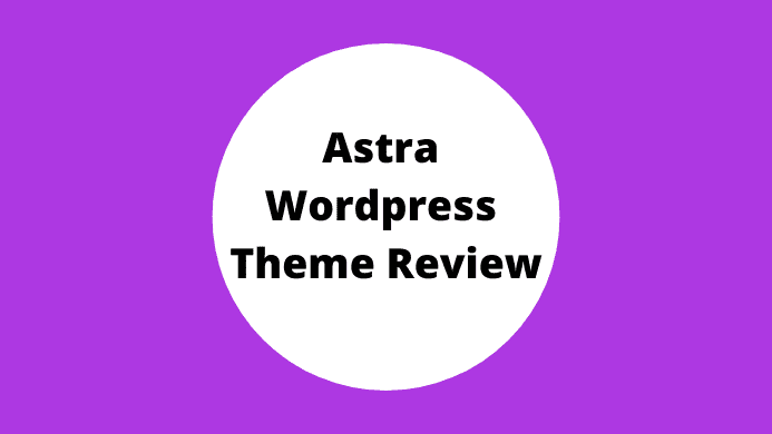 My Unbiased Astra Theme Review 2020