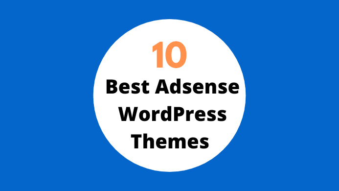 10 Best Adsense WordPress Themes 2020